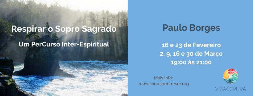 Respirar O Sopro Sagrado – Um PerCurso Inter-Espiritual