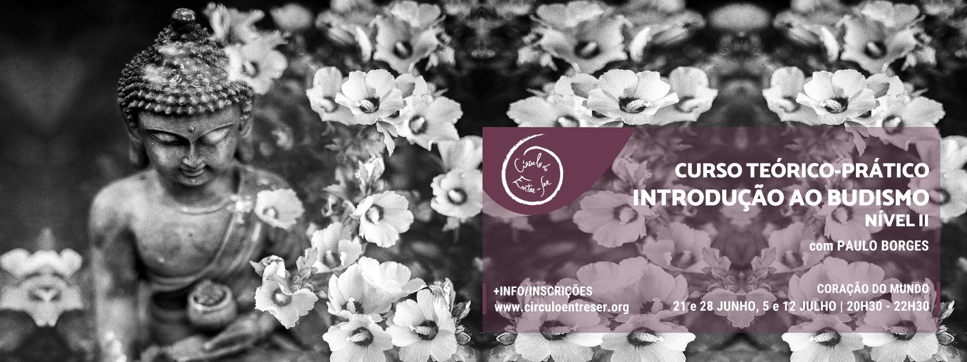 Curso Online – Introdução ao Budismo – Nível II (aberto a quem não tenha feito o nível I)