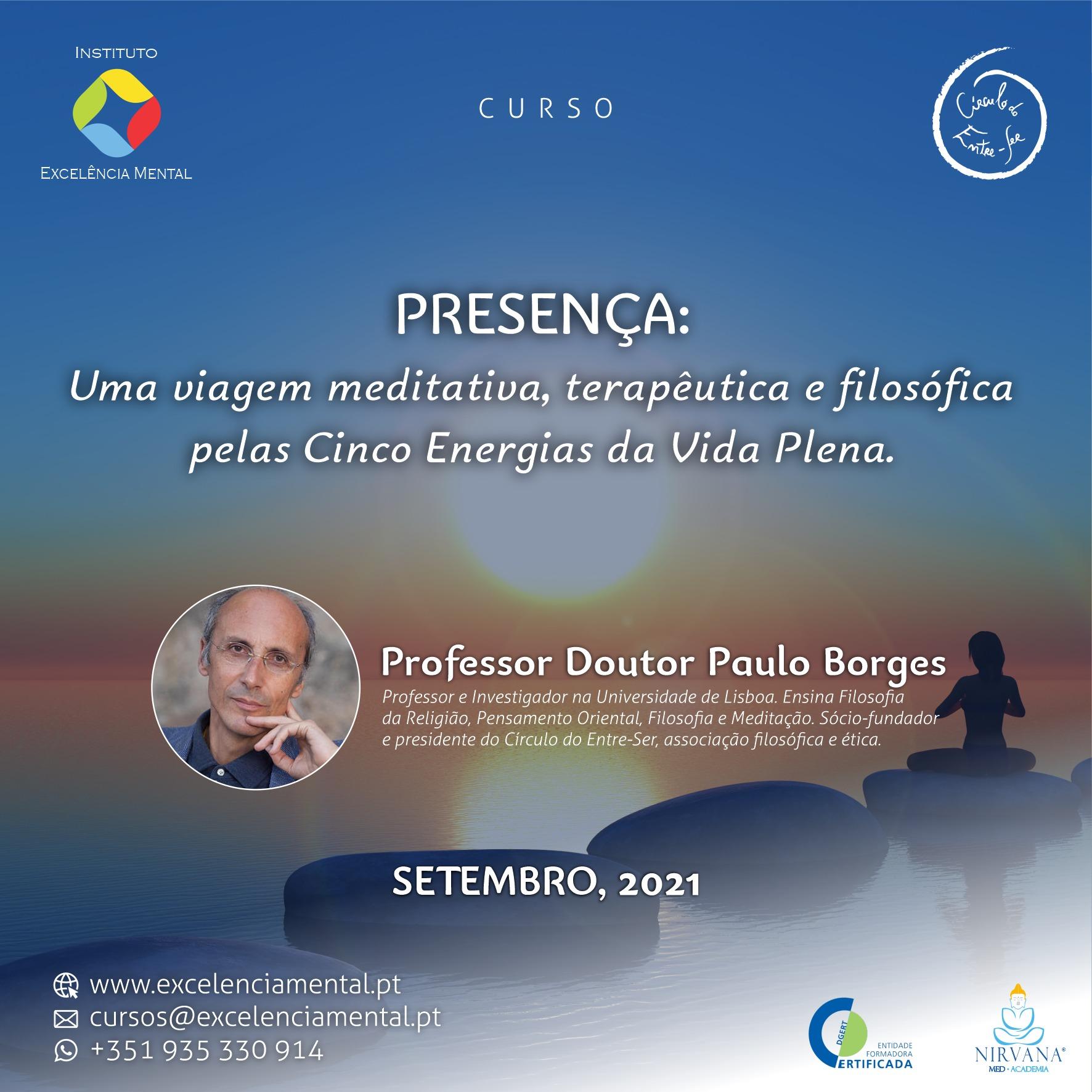 Curso Online: Presenca – Uma viagem meditativa, terapeutica e filosofica pelas Cinco Energias da Vida Plena